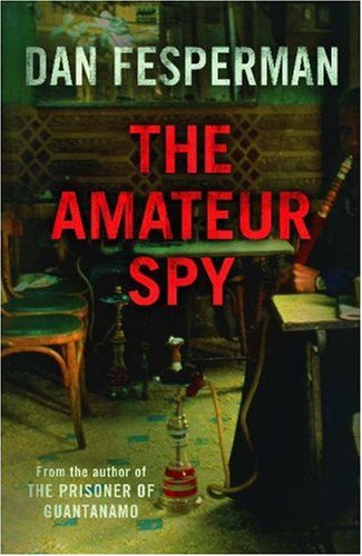 The Amateur Spy. My rating: