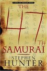 The 47th Samurai (Bob Lee Swagger, #4)