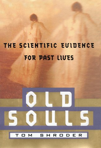 image of the book cover for Old Souls by Tom Shroder
