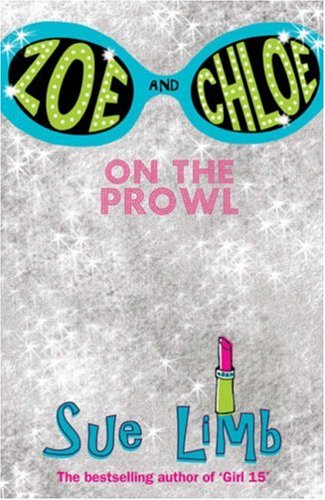 Zoe and Chloe: On the Prowl Bk. 1 (Zoe & Chloe)