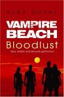 Bloodlust (Vampire Beach, Book 1)