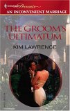 The Groom's Ultimatum (An Inconvenient Marriage)
