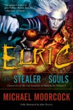 Elric: The Stealer of Souls (Chronicles of the Last Emperor of Melnibon, Vol. 1)