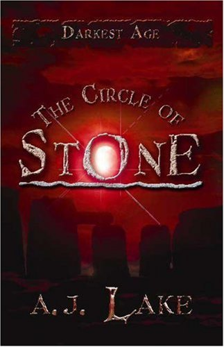 The Circle of Stone: The Darkest Age III (The Darkest Age)