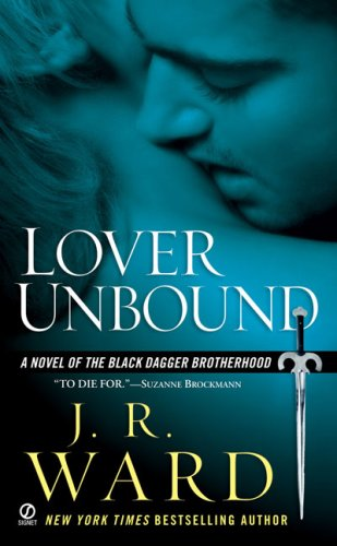 Lover Unbound by J.R. Ward (Black Dagger Brotherhood #5)