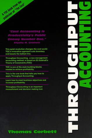Throughput Accounting by Thomas Corbett - Reviews, Discussion ...