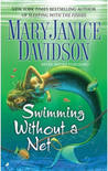 Swimming Without a Net (Fred the Mermaid, Book 2)