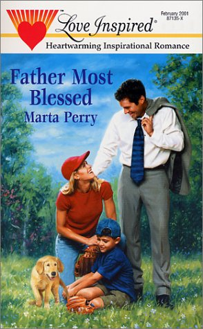 Father Most Blessed (Love Inspired)
