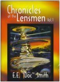 Chronicles Of The Lensmen (The Lensmen Series, Volume 1)