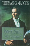 Joseph Smith the Prophet