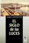 El Siglo De Las Luces / a Century of Light