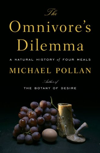 cover of The Omnivore's Dilemma, by Michael Pollan