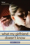 What My Girlfriend Doesn't Know (What My Mother Doesn't Know, #2)