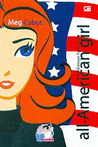 Pahlawan Amerika (All-American Girl, #1)