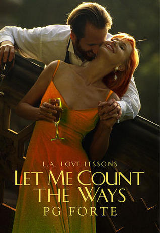 Let Me Count the Ways (LA Love Lessons, #3)