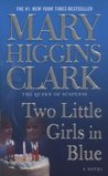 Two Little Girls in Blue: A Novel