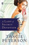A Lady of Secret Devotion (Ladies of Liberty #3)