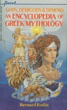 Gods, Demigods and Demons: An Encyclopedia of Greek Mythology