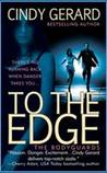 To the Edge (Bodyguard Series, Book #1)