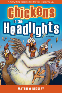 Chickens in the Headlights: A Novel
