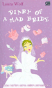Buku Harian Sang Calon Pengantin (Diary Of A Mad Bride To Be)