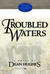 Troubled Waters: A Novel