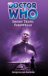 Short Trips: Farewells (Doctor Who Short Trips Anthology Series)
