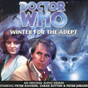 Doctor Who: Winter for the Adept (Big Finish Audio Drama, #10)