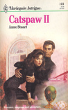 Catspaw II (Harlequin Intrigue, No 103) (Harlequin Intrigue, No 103)