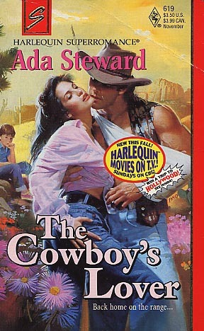 The Cowboy's Lover (Harlequin Superromance No. 619)