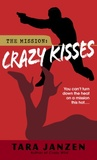 Crazy Kisses (Steele Street #4)