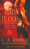 Bad Blood (Crimson Moon, Book 1)