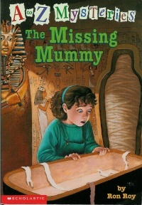The Missing Mummy (A to Z Mysteries, #13)