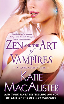 Zen and the Art of Vampires (Dark Ones, #6)