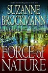 Force of Nature (Troubleshooters Series, Book #11)