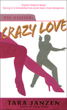 Crazy Love (Steele Street #5)