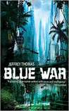 Blue War: A Punktown novel (Punktown)
