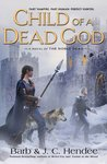 Child of a Dead God (Noble Dead, Series 1, Book 6)