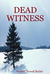 Dead Witness