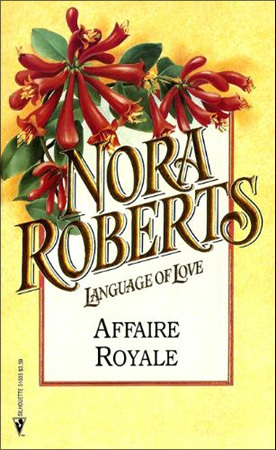 Affaire Royale (Cordina #1) (Language of Love #35 - Honeysuckle)