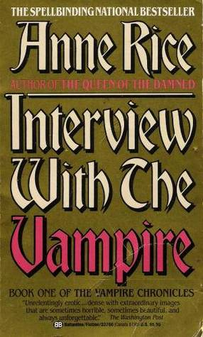 Interview With the Vampire (Vampire Chronicles, #1)