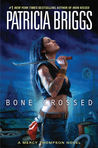 Bone Crossed: A Mercy Thompson Novel