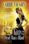 Kitty and the Dead Man's Hand (Kitty Norville, Book 5)