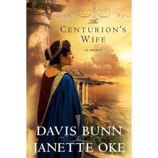 The Centurion's Wife (Acts of Faith Series #1)