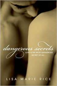Dangerous Secrets (Dangerous, #2)
