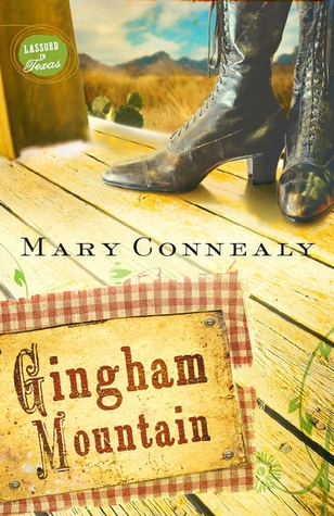 Gingham Mountain (Lassoed in Texas, Book 3)