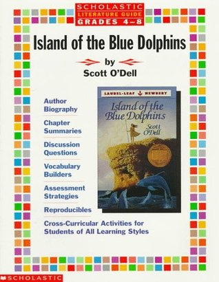 island of blue dolphins. Literature Guide: Island of the Blue Dolphins