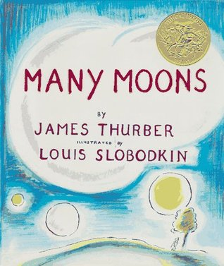 Many Moons by James Thurber - Reviews, Discussion, Bookclubs, Lists