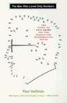 The Man Who Loved Only Numbers: The Story of  Paul Erdös and the Search for Mathematical Truth