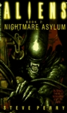 Nightmare Asylum: Aliens Book 2 (Aliens, Book 2)